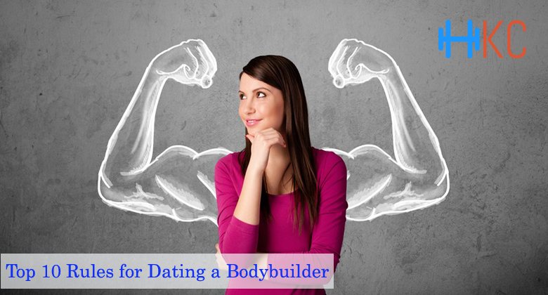 Top 10 Rules for Dating a Bodybuilder