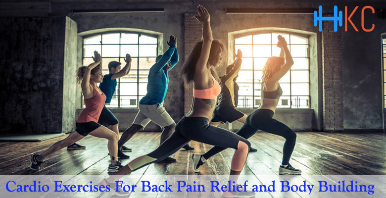 Cardio For Back Pain, Cardio Exercises For Back Pain Relief, Temporary Relief And Muscle Building, Cardio Exercises For Back Pain Relief and Body Building