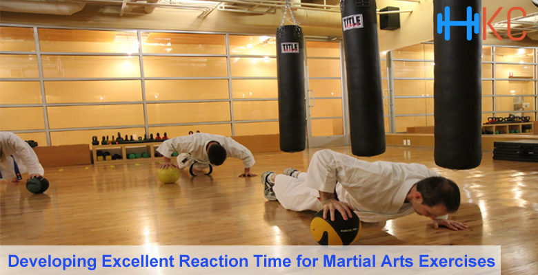 Excellent Reaction Time for Martial Arts Exercises