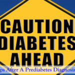 7 Urgent Steps After A Prediabetes Diagnosis
