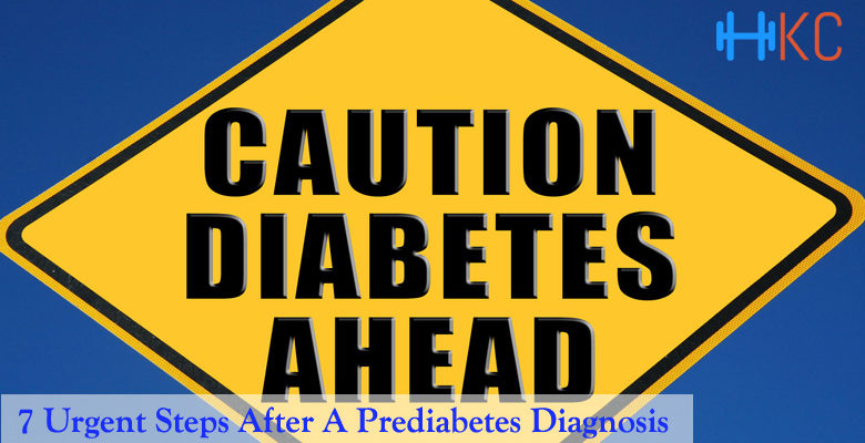 Urgent Steps After A Prediabetes Diagnosis