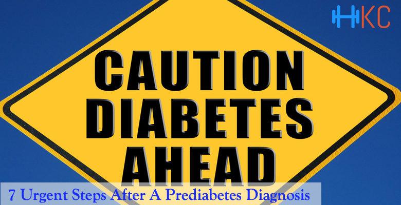 Urgent Steps After A Prediabetes Diagnosis