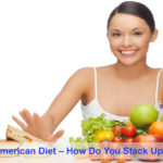 The Average American Diet – How Do You Stack Up?