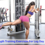 Amazing Strength Training Exercises For Leg Day