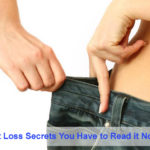 Fastest Weight Loss Secrets You Have to Read it Now