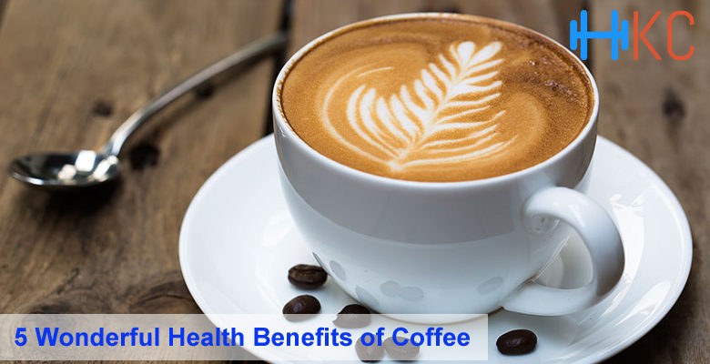 5 Wonderful Health Benefits of Coffee, Wonderful Health Benefits of Coffee, Health Benefits of Coffee