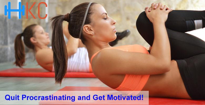 Quit Procrastinating and Get Motivated!