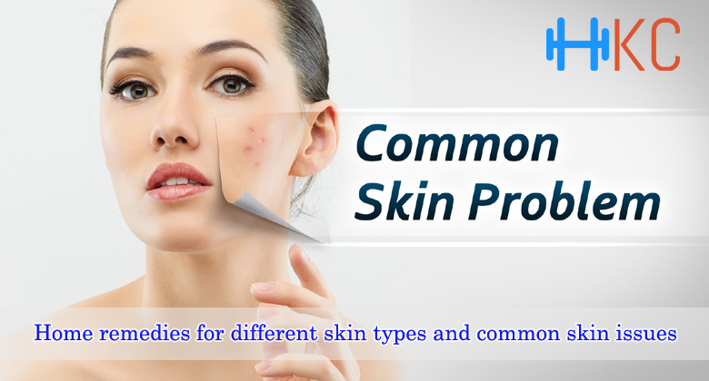 Home remedies for different skin types and common skin issues