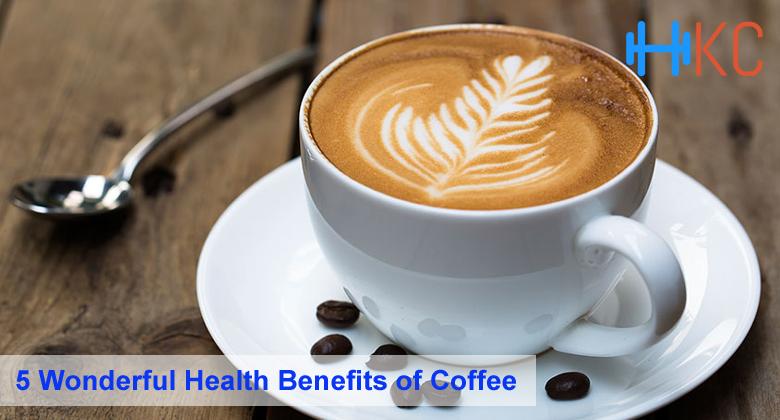 5 Wonderful Health Benefits of Coffee, Wonderful Health Benefits of Coffee, Health Benefits of Coffee
