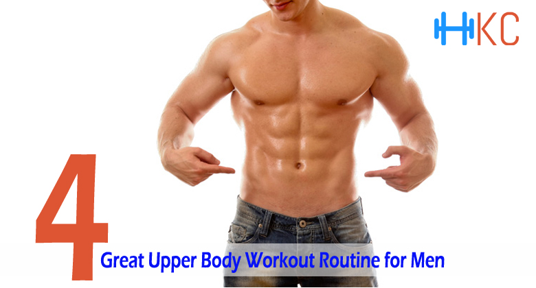 Great Upper Body Workout Routine for Men