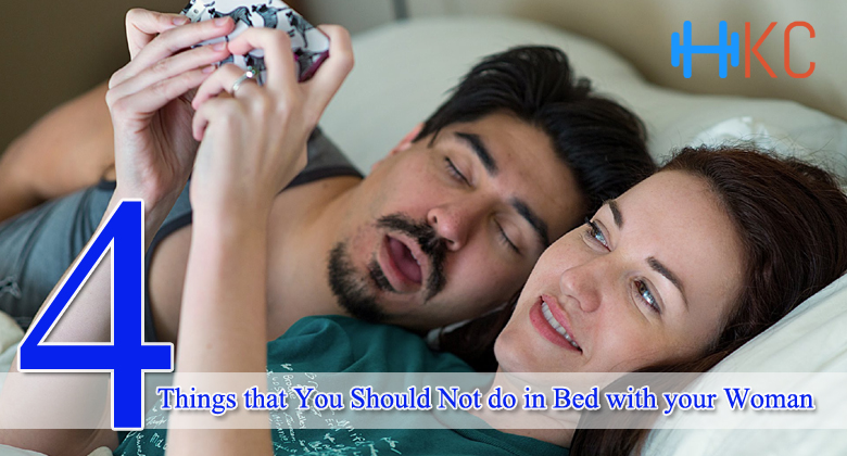 Four Things that You Should Not do in Bed with your Woman