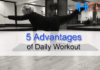 5 Advantages of daily workout
