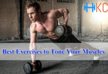 Best Exercises to Tone Your Muscles