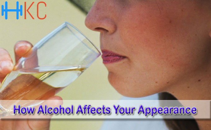 How Alcohol Affects Your Appearance - Health Kart Club