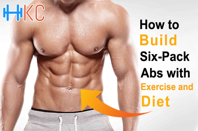 How To Build Six Pack Abs With Exercise And Diet Health